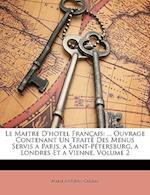 Le Maitre D'Hotel Francais af Marie-Antoine Careme, Marie Antonin Carme