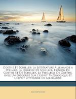 Goethe Et Schiller af Adolphe Bossert