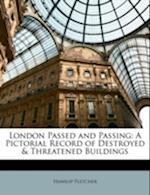 London Passed and Passing af Hanslip Fletcher