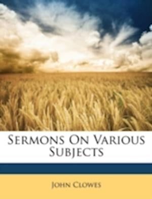 Sermons on Various Subjects af John Clowes