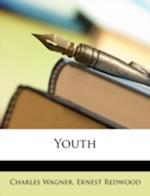 Youth af Charles Wagner, Ernest Redwood