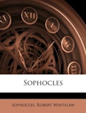 Sophocles af Sophocles, Robert Whitelaw