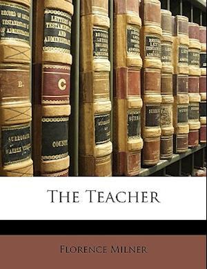 The Teacher af Florence Milner