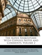 The Aldus Shakespeare af J. O. Halliwell-Phillipps, Charles Harold Herford, Jennie Ellis Burdick