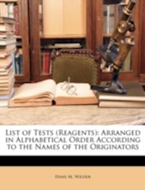 List of Tests (Reagents) af Hans M. Wilder