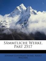 Sammtliche Werke, Part 2517 af Adolf Wagner, Johann Gottfried Seume