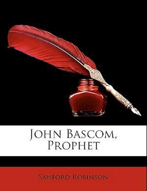 John BASCOM, Prophet af Sanford Robinson
