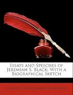 Essays and Speeches of Jeremiah S. Black af Jeremiah S. Black, Chauncey F. Black