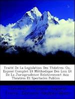 Traite de La Legislation Des Theatres af Alexandre Francois Auguste Vivien, Edmond Adolphe Blanc