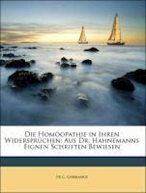 Die Homoopathie in Ihren Widerspruchen af Fr C. Germanus