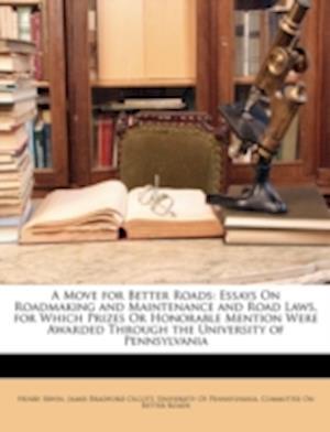 A Move for Better Roads af James Bradford Olcott, Henry Irwin