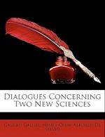 Dialogues Concerning Two New Sciences af Henry Crew, Alfonso De Salvio, Galileo Galilei