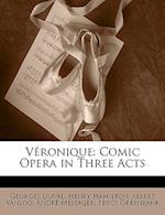 Veronique af Georges Duval, Albert Vanloo, Henry Hamilton