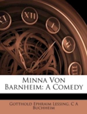 Minna Von Barnheim af C. a. Buchheim, Gotthold Ephraim Lessing