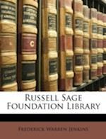 Russell Sage Foundation Library af Frederick Warren Jenkins