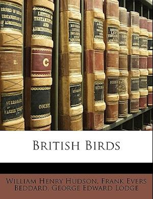 British Birds af George Edward Lodge, Frank Evers Beddard, William Henry Hudson