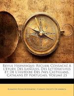 Revue Hispanique af Raymond Foulche-Delbosc, R. Foulchbe-Delbosc