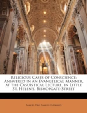 Religious Cases of Conscience af Samuel Pike, Samuel Hayward