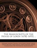 The Manuscripts of the House of Lords 1678[-1693] ... af Edward Fairfax Taylor