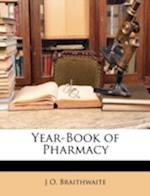 Year-Book of Pharmacy af J. O. Braithwaite