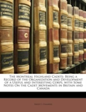 The Montreal Highland Cadets af Ernest J. Chambers