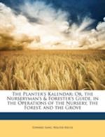 The Planter's Kalendar af Walter Nicol, Edward Sang
