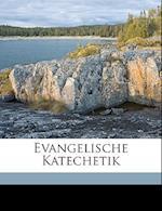 Evangelische Katechetik af Christian Palmer