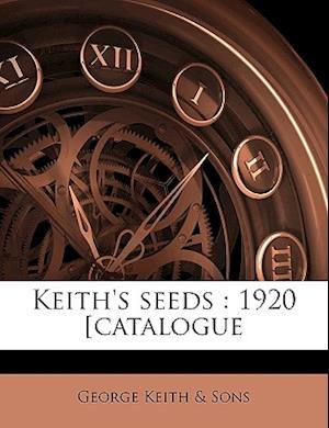 Keith's Seeds af George Keith, . Sons