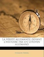 La V Rit Allemande Devant L'Histoire Par Un Citoyen Allemand af Hermann Fernau