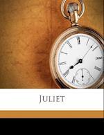 Juliet Volume 1 af Mary Elizabeth Carter