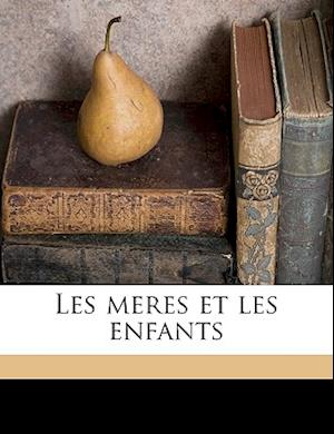 Les Meres Et Les Enfants af Edmond Douay
