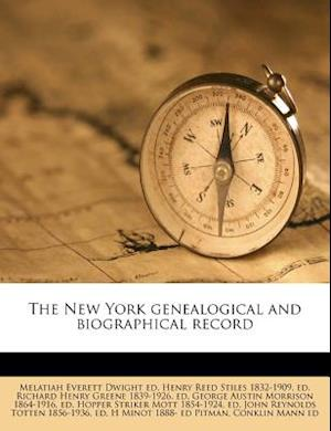 The New York Genealogical and Biographical Record af Henry Reed Stiles, Melatiah Everett Dwight
