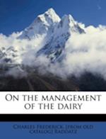 On the Management of the Dairy af Charles Frederick Raddatz