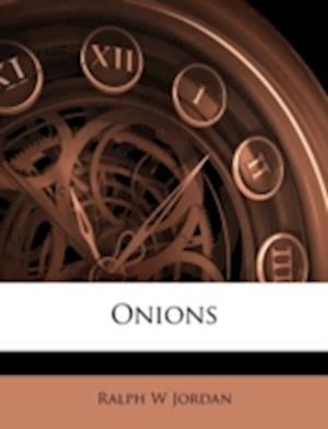 Onions af Ralph W. Jordan