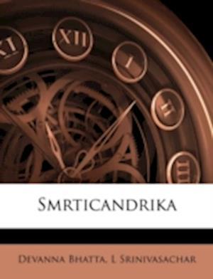 Smrticandrika Volume 4 af L. Srinivasachar, Devanna Bhatta