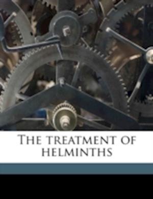 The Treatment of Helminths af John J. Szymanski