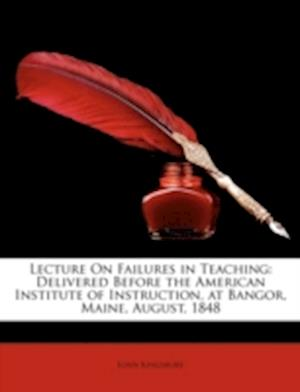 Lecture on Failures in Teaching af John Kingsbury