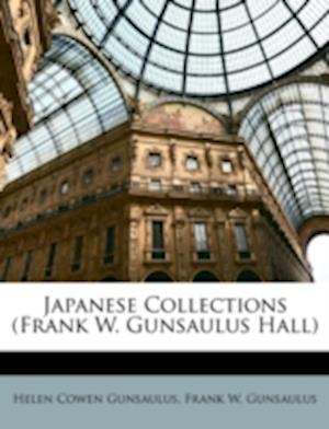 Japanese Collections (Frank W. Gunsaulus Hall) af Helen Cowen Gunsaulus, Frank W. Gunsaulus