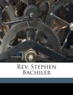 REV. Stephen Bachiler af Charles E. Batchelder