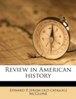 Review in American History af Edward P. McGlone