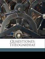 Quaestiones Theognideae af Arthur Corsenn