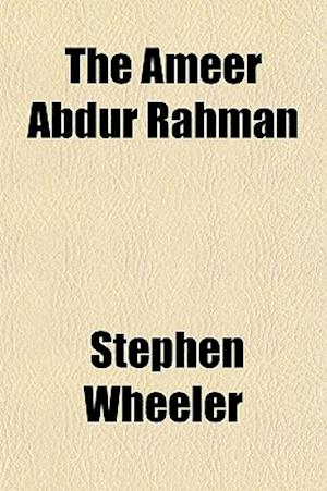 The Ameer Abdur Rahman af Stephen Wheeler