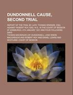 Dundonnell Cause, Second Trial; Report of the Trial by Jury, Thomas M'Kenzie, Esq. Against Robert Roy, Esq. W.S., in the Court of Session at Edinburgh af Thomas Mackenzie