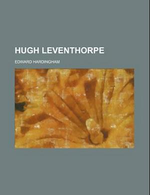 Hugh Leventhorpe af Edward Hardingham