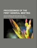 Proceedings of the First General Meeting; Held in London June 28th and 29th, 1881 af Society Of Chemical Industry