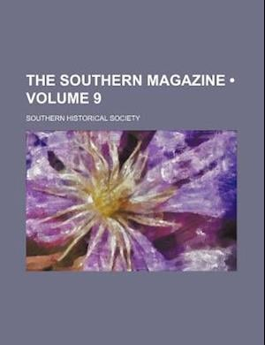 The Southern Magazine (Volume 9) af Southern Historical Society