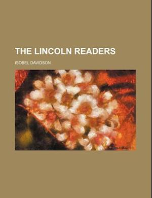 The Lincoln Readers (Volume 3) af Isobel Davidson