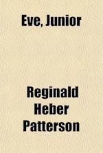 Eve, Junior af Reginald Heber Patterson