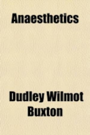 Anaesthetics af Dudley Wilmot Buxton