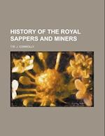 History of the Royal Sappers and Miners af T. W. J. Connolly